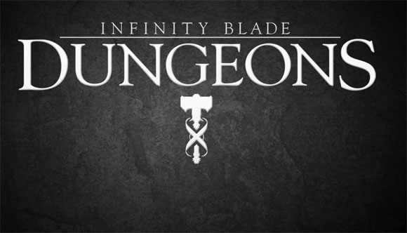 [App Store Pre-Release] Infinity Blade Dungeons